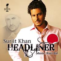 Surjit Khan - Headliner