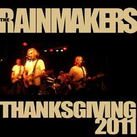 The Rainmakers - Thanksgiving 2011