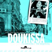 Doukissa - The Beginning Years (Recordings 1957-1960)