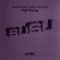 Axwell - High Energy (feat. Evelyn Thomas)