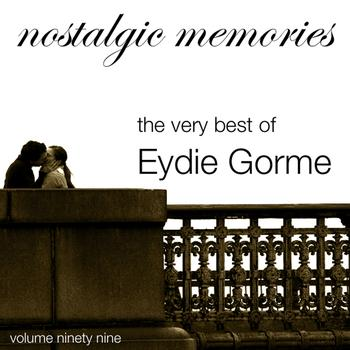 Eydie Gorme - Nostalgic Memories-The Very Best of Eydie Gorme-Vol. 99