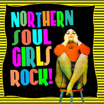 Various Artists - Northern Soul Girls Rock!