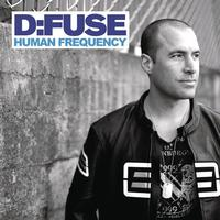 D:Fuse - Human Frequency (Continuous DJ Mix By D:Fuse)