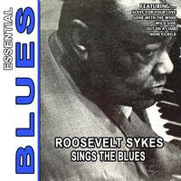Roosevelt Sykes - Roosevelt Sykes Sings the Blues