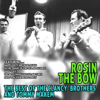 The Clancy Brothers and Tommy Makem - Rosin the Bow - the Best of the Clancy Brothers and Tommy Makem