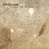 Tim Deluxe - Sirens,we All Love Sax