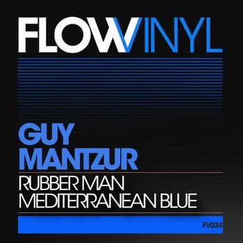 Guy Mantzur - Guy Mantzur - Rubber Man Ep