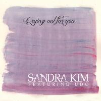 Sandra Kim - Crying Out for You
