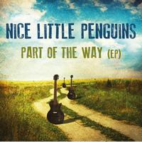 Nice Little Penguins - Part Of The Way