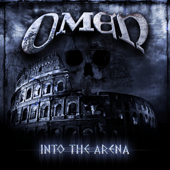 Omen - Into The Arena (Explicit)