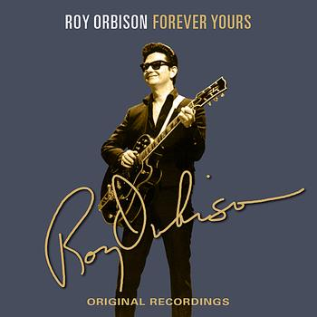 Roy Orbison - Forever Yours
