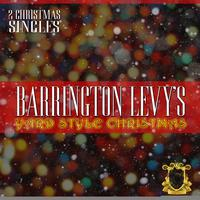 Barrington Levy - Barrington Levy's Yard Style Christmas