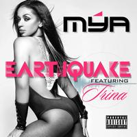 Mya - Earthquake