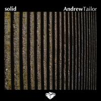 Andrew Tailor - Solid