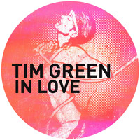 Tim Green - In Love