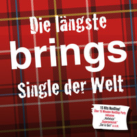 Brings - Die längste Brings Single der Welt