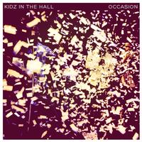 Kidz In The Hall - Occasion