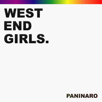 Paninaro - West End Girls (2012 Mixes)