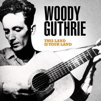 Woody Guthrie - Woody Guthrie - This Land Is Your Land