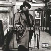 Dave Hollister - Ghetto Hymns (Explicit)