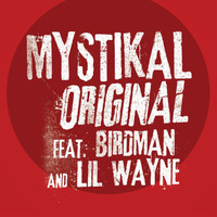 Mystikal / Birdman / Lil Wayne - Original (Edited Version)