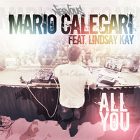 Mario Calegari - All You feat. Lindsay Kay