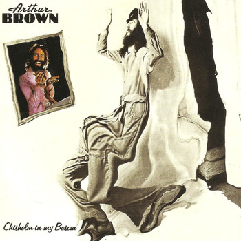 Arthur Brown - Chisholm In My Bosom