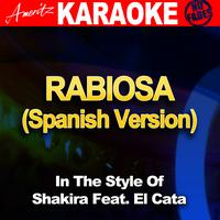 Ameritz Karaoke Band - Rabiosa (Spanish Version) [In the Style of Shakira Feat. El Cata] [Karaoke Version]