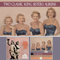 The King Sisters - Baby, They're Singing Our Song / Imagination