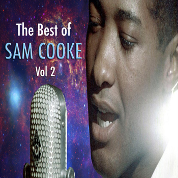 Sam Cooke - The Best Of Sam Cooke, Vol. 2