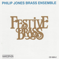 Philip Jones Brass Ensemble - Festive Brass
