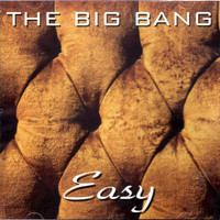 The Big Bang - Easy