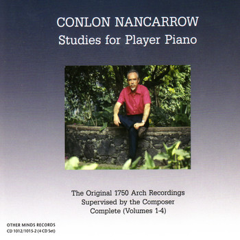 Conlon Nancarrow - Studies for Piano Player