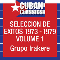 Irakere - Seleccion De Exitos 1973-1979, Vol. 1