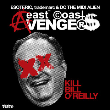 East Coast Avengers - Kill Bill O'Reilly - Let It Knock