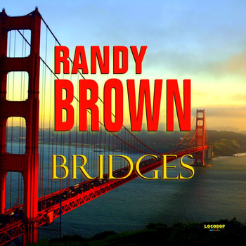 Randy Brown - Bridges