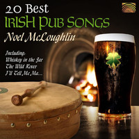 Noel McLoughlin - 20 Best Irish Pub Songs