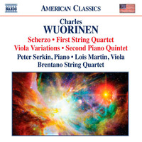 Peter Serkin - Wuorinen: Scherzo - String Quartet No. 1 - Viola Variations - Piano Quintet No. 2