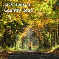 Jack Hudson - Country Road