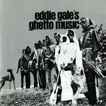 Eddie Gale - Eddie Gale's Ghetto Music