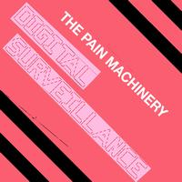 The Pain Machinery - Digital Surveillance