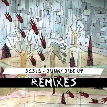 SCSI-9 - Sunny Side Up Remixes