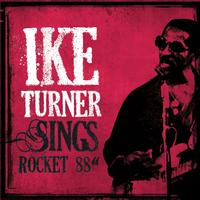 Ike Turner - Ike Turner Sings Rocket 88