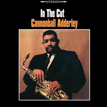 Cannonball Adderley - In The Cut