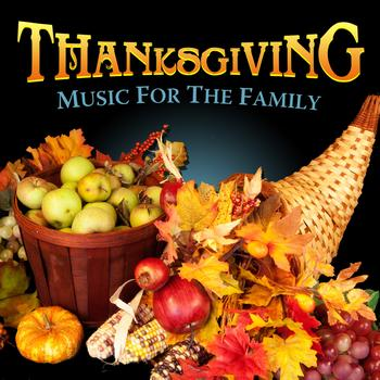 Various Artists - Thanksgiving! Music for the Family