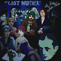 THE LOST BROTHERS - So Long John Fante
