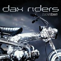 Dax Riders - Backintown