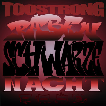 Too Strong - Rabenschwarze Nacht (Explicit)
