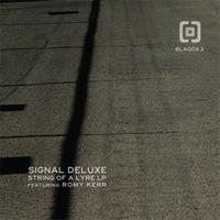 Signal Deluxe - String Of A Lyre EP