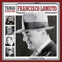 Francisco Lomuto - Tango Collection